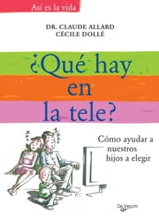 ¿Qué ponen en la tele? ebook by Claude Allard