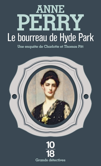 Le bourreau de Hyde Park ebook by Anne PERRY