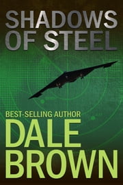 Shadows of Steel ebook by Dale Brown