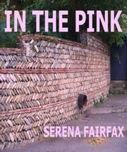 In The Pink ebook by Serena Fairfax