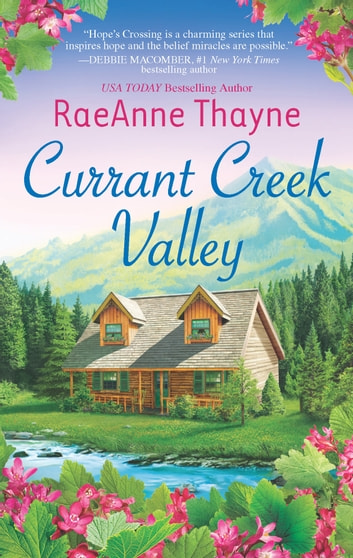 Currant Creek Valley ebook by RaeAnne Thayne