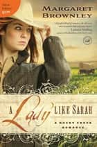 A Lady Like Sarah ebook by Margaret Brownley