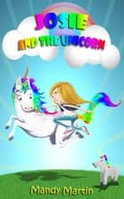 Josie and the Unicorn ebook by Mandy Martin
