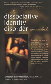 The Dissociative Identity Disorder Sourcebook ebook by Deborah Haddock