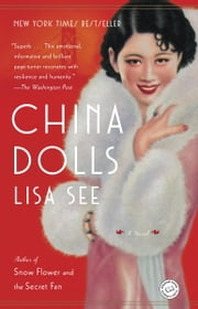 China Dolls - A Novel ebook by Lisa See