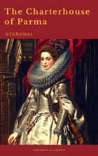 The Charterhouse of Parma (Cronos Classics) ebook by Stendhal, Cronos Classics