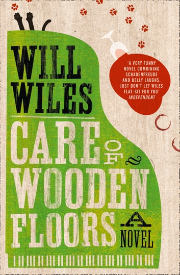 Care of Wooden Floors ebook by Will Wiles