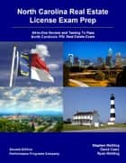 North Carolina Real Estate License Exam Prep: All-in-One Review and Testing To Pass North Carolina's PSI Real Estate Exam ebook by Stephen Mettling,David Cusic,Ryan Mettling