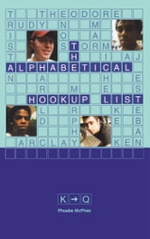 The Alphabetical Hookup List K-Q ebook by Phoebe McPhee