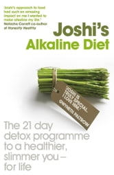 Joshi's Alkaline Diet ebook by Nish Joshi