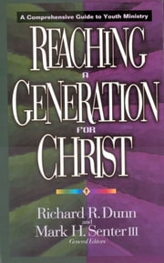 Reaching a Generation for Christ - A Comprehensive Guide to Youth Ministry ebook by Richard R. Dunn,Mark H. Senter III,Wesley Black,Pamela Campbell,Paul Borthwick,Bo Boshers,Ridge Burns,Christie Stonecipher Cistola,Mark Cannister,Chapman R Clark,Gwyn Belden Baker,Marta Elena Alvarado,Scott Benson,Dewey Bertolini,David Hunsicker,Ken Garland,Saundra Hensel,Jacob Kwon Tae Joo,Ronald Habermas,Mark DeVries,David Hart,Paul Fleischmann,Larry Lindquist,Stephen Greggo,Tony Ladd,Kevin Conklin,Russ Knight,Christine Cook,Greg Lafferty,John Fischer,Donald Ferris,Mark Lamport,Teresa Dunn,David Garda,Kevin Lawson,Chuck Neder,Leslie Parrott III,Ed Robinson,Chuck Rosemeyer,Ron Powell,Barry St Clair,Helen Musick,David Olshine,Dave Rahn,Sarah Katherine McDavitt,Quentin Schultze,Mark Moring,Steve Patty,David Roth,G Keith Olson,Wayne Mitchell,Daniel Weyerhaeuser,Lavon Welty,David Veerman,David Warnick,Jana Sundene,William Stewart,Dan Webster,Timothy Voss,Diane Lynn Elliot