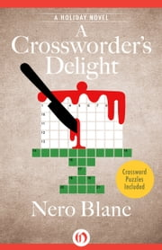 A Crossworder's Delight - A Holiday Novel ebook by Nero Blanc