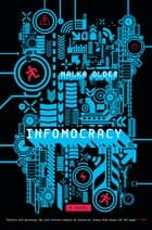 Infomocracy ebook by Malka Older