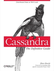 Cassandra: The Definitive Guide ebook by Eben Hewitt