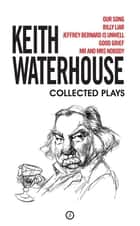 Keith Waterhouse: Collected Plays eBook by Keith Waterhouse