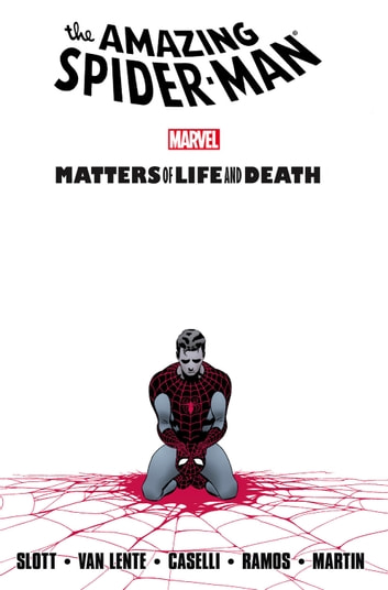 Spider-Man: Matters of Life and Death ebook by Dan Slott,Fred Van Lente