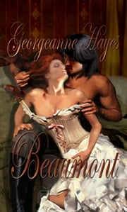 Beaumont ebook by Georgeanne Hayes