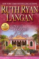 Whims of Fate ebook by Ruth Ryan Langan