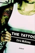 Tattoo ebook by Chris Mckinney