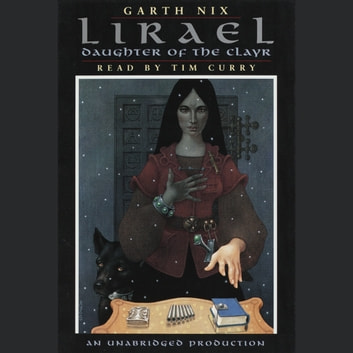Lirael: Daughter of the Clayr audiobook by Garth Nix