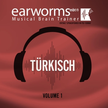 Türkisch, Vol. 1 audiobook by Earworms Learning