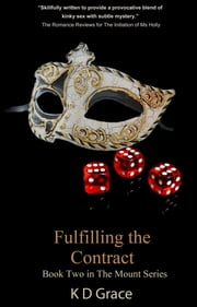 Fulfilling the Contract ebook by K D Grace