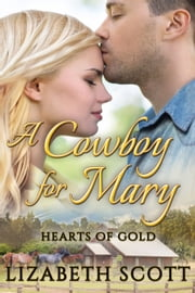 A Cowboy for Mary ebook by Lizabeth Scott