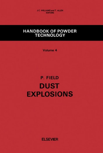 Dust Explosions ebook by P. Field