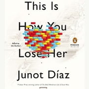 This Is How You Lose Her audiobook by Junot Díaz