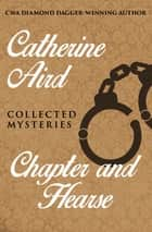 Chapter and Hearse - Collected Mysteries ebook by Catherine Aird