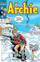 Archie #553 ebook by Barbara Slate, Mike Pellowski, George Gladir,...