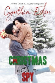 Christmas With A Spy ebook by Cynthia Eden