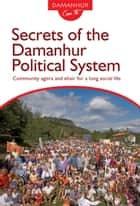 Secrets of the Damanhur Political System ebook by Coboldo Melo