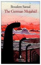 The German Mujahid ebook by Boualem Sansal