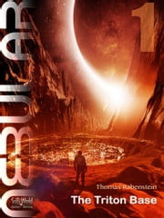 NEBULAR 1 - The Triton Base - Episode ebook by Thomas Rabenstein