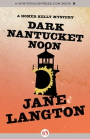 Dark Nantucket Noon ebook by Jane Langton