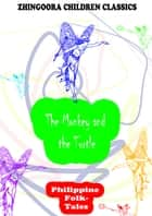 The Monkey And The Turtle ebook by Clara Kern Bayliss