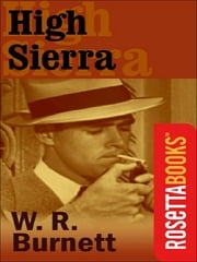 High Sierra ebook by W.R. Burnett