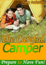 The Careful Camper ebook by Gary Anderson