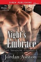 Night's Embrace ebook by Jordan Ashton