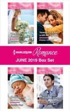 Harlequin Romance June 2019 Box Set ebook by Rebecca Winters, Donna Alward, Jennifer Faye,...