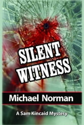 Silent Witness ebook by Norman, Michael