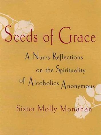 Seeds of Grace ebook by Molly Monahan