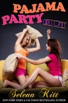 Girls Only: Pajama Party ebook by