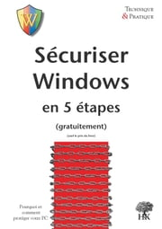 Sécuriser Windows en 5 étapes ebook by Kobo.Web.Store.Products.Fields.ContributorFieldViewModel