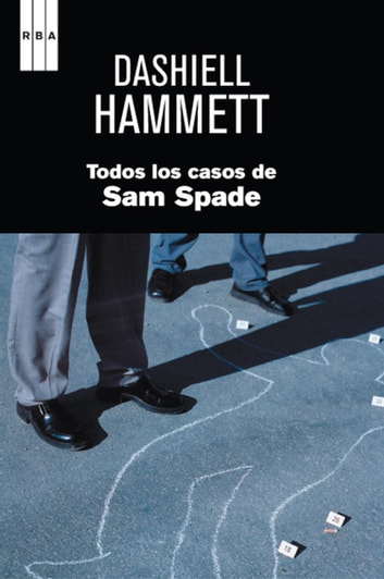 Todos los casos de sam spade. ebook by Dashiell Hammett