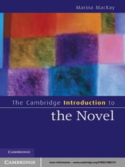 The Cambridge Introduction to the Novel ebook by Marina MacKay