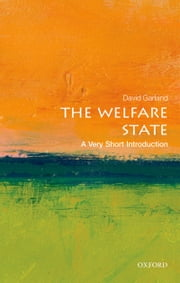 The Welfare State: A Very Short Introduction ebook by David Garland