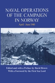 Naval Operations of the Campaign in Norway, April-June 1940 ebook by David Brown