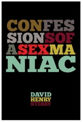 Confessions of a Sex Maniac ebook by David Henry Sterry